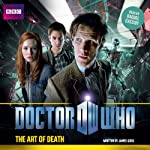 Doctor Who: The Art of Death | James Goss