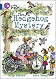 Collins Big Cat - The Hedgehog Mystery: Band 16/Sapphire