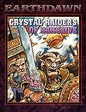 Crystal Raiders of Barsaive (Earthdawn Roleplaying) (1555603440) by Steve Kenson