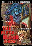 The Flesh & Blood Show