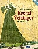 Lyonel Feininger: Karikaturen (German Edition) (3770144430) by Luckhardt, Ulrich