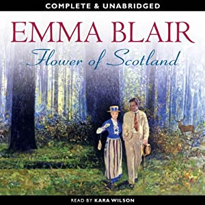 Flower of Scotland | [Emma Blair]