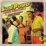 echange, troc Various Artists - Soul Power: Funky Kingston 2