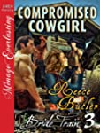 Compromised Cowgirl [Bride Train 3] [...