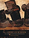 img - for The American School: Artists and Status in the Late Colonial and Early National Era (The Paul Mellon Centre for Studies in British Art) by Susan Rather (2016-03-22) book / textbook / text book