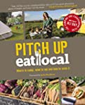 Pitch Up, Eat Local: Where to Camp, W...