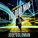 The Dead Man: A Jack Davis Thriller, Book 2 Audiobook by Joel Goldman Narrated by Kevin Foley