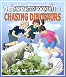 img - for Chasing Dinosaurs (The Enchanted Bookshelf) book / textbook / text book