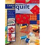 Learn to Machine Quilt ~ Sharon Chambers