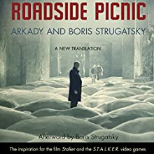 Roadside Picnic Audiobook by Arkady Strugatsky, Boris Strugatsky, Olena Bormashenko (translator) Narrated by Robert Forster