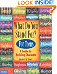 What Do You Stand for?: Kid's Guide t...