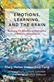 img - for Emotions, Learning, and the Brain: Exploring the Educational Implications of Affective Neuroscience (The Norton Series on the Social Neuroscience of Education) book / textbook / text book