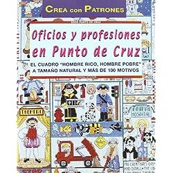Serie Punto de Cruz nº 3. OFICIOS Y PROFESIONES EN PUNTO DE CRUZ (Cp - Serie Punto De Cruz)