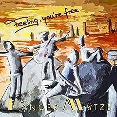 Feeling, You're Free
