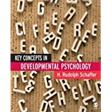 Key Concepts in Developmental Psychologyby H Rudolph Schaffer