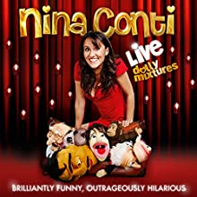 Nina Conti Live - Dolly Mixtures  by Nina Conti Narrated by Nina Conti