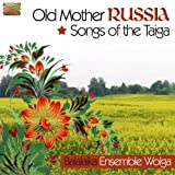echange, troc Compilation - Old Mother Russia Songs Of The Taïga