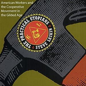 The Practical Utopians Audiobook