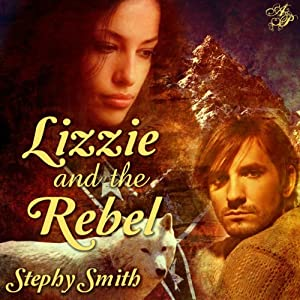 Lizzie and the Rebel | [Stephy Smith]