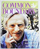 Common Boundary Between Spirituality and Psychotherapy, Volume 8 Number 4, July/August 1990