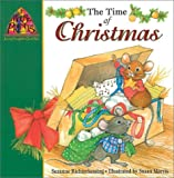 The Time of Christmas (Mouse Prints: Journey Throught the Church Year) (0758601492) by Suzanne Richterkessing