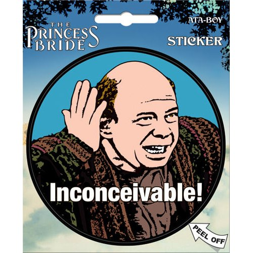 Princess Bride Inconceivable! Sticker