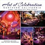 Art of Celebration Northern Californi...