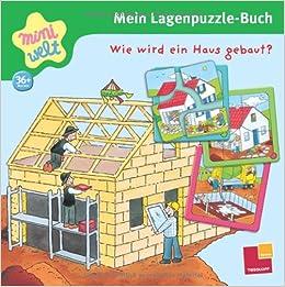 Wie wird ein Haus gebaut?: 9783788635015: Amazon.com: Books