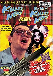 Killer Nerd/Bride of Killer Nerd