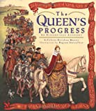 The Queen's Progress (0670036129) by Celeste Davidson Mannis