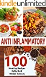 Anti Inflammatory Recipes - 100 Healt...