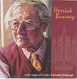 Herrick Bunney Herrick Bunney : at the organ of St Giles' Cathedral, Edinburgh