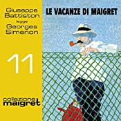 Le vacanze di Maigret (Maigret 11) | Georges Simenon