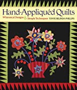 Hand-Appliqued Quilts: Whimsical Designs & Simple Techniques