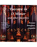 Toccata & Fugue in D Minor & Other Favorites