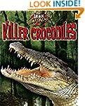 Animal Attack: Killer Crocodiles