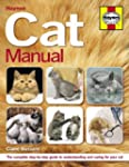 Cat Manual: The complete step-by-step...