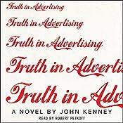 Truth in Advertising: A Novel   [John Kenney]