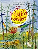 Wendy Cooling All the Wild Wonders: Poems of our Earth