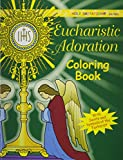 Eucharistic Adoration: With Saints And Symbols Of The Eucharist (Holy Imitation)