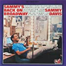 Sammy's Back On Broadway