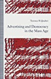 img - for Advertising and Democracy in the Mass Age book / textbook / text book