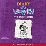 Diary of a Wimpy Kid: The Ugly Truth (       UNABRIDGED) by Jeff Kinney Narrated by Ramon de Ocampo