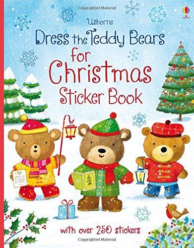 Dress The Teddy Bears For Christmas. Sticker Book (Dress the Teddy Bears Sticker Books)