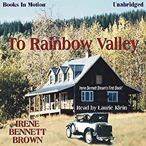 To Rainbow Valley Audiobook