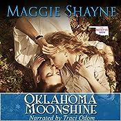 Oklahoma Moonshine: The McIntyre Men, Book 1 | Maggie Shayne