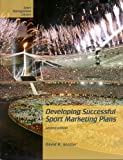 Developing successful sport marketing plans /