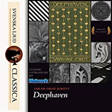 Deephaven Audiobook by Sarah Orne Jewett Narrated by  N.N.