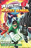 img - for Justice League Classic: Battle of the Power Ring (I Can Read Level 2) book / textbook / text book