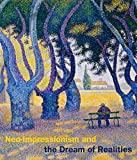 img - for Neo-Impressionism and the Dream of Realities: Painting, Poetry, Music (Phillips Collection) book / textbook / text book